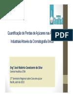 CENTRAL ANALITICA - Quantificação de Perdas de Açúcares Nas Águas Industriais Através Da Cromatografia Iônica - José R. C. Silva