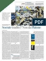 Socrate tradito? Non da Platone di Mauro Bonazzi - LA LETTURA 4.10.2015