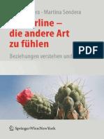 Alice Sendera, Martina Sendera-Borderline - Die Andere Art Zu Fühlen_ Beziehungen Verstehen Und Leben-Springer (2009)