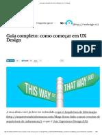 Um Guia Completo de Como Começar Em UX Design