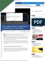 Cómo Obligar Android a Instalar Apps en La Tarjeta SD de Tu Móvil o Tablet _ Tut