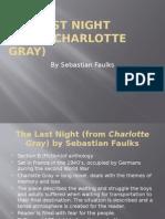 the last night - charlotte gray