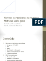 Normas e Organismos Normativos - Métricas Visão Geral