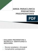 Evaluarea Paraclinica Si Pregatirea Preoperatorie