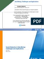Social Networks in Data Mining s as Talks