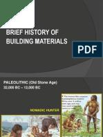 01historyofbuildingmaterials-120525050836-phpapp02