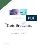 Les Trois Brouches - Episode 1