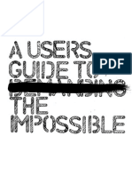 Users Guide to the Impossible