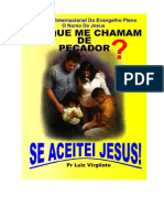 PORQUE ME CHAMAM PECADOR SE ACEITEI JESUS