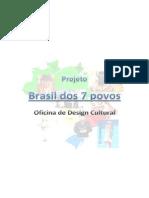 Projeto Brasil Em 7 Povos