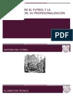 Relación Entre El Fut Bol, Su Profesionalización - Copia