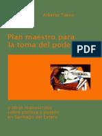 Plan Maestro Para La Toma Del Poder (Alberto Tasso)