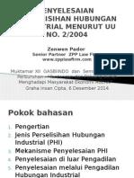 PENYELESAIAN  PERSELISIHAN HUBUNGAN INDUSTRIAL MENURUT UU NO. 2/2004