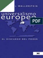 Immanuel Wallerstein, Universalismo Europeo El discurso del poder pdf