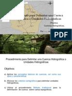 Procedimientoparaladelimitacincuencashidrogrficas 120311235342 Phpapp02 (1)