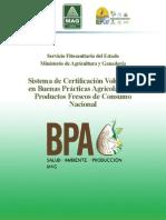 Sistema de Certificación Voluntario en Buenas Prácticas Agrícolas para Productos Frescos de Consumo Nacional