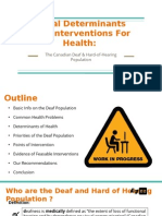 Social Determinants and Interventions for Health the Deaf Population