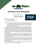 Asimov, Isaac - El Futuro de La Humanidad