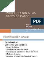 Docslide Net Introduccion a Las Bases de Datos Prof Gabriel Matonte Matonteggmailcom