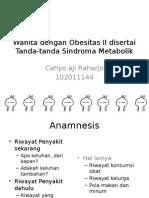 Wanita Dengan Obeitas 2 Disertai Tanda-tanda Sindroma Metabolik