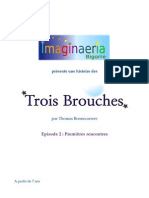 Les Trois Brouches - Episode 2