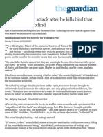 Scientist Under Attack After He Kills Bird That Took Decades to Find