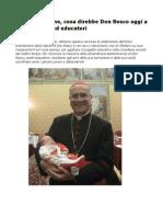 Tarcisio Bertone Cosa Direbbe Don Bosco Oggi a Genitori Figli Ed Educatori