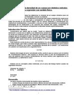 Determinación de La Densidad de Un Cuerpo Por Distintos Métodos e Instrumentos v Su Expresión Con Sentido Físico