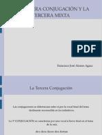 La Tercera y La Cuarta Conjugaciones Latinas.