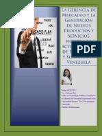 La Gerencia de Mercadeo y la Generacion de Nuevos Productos y Servicios frente a la actual escacez de Productos y Servicios en Venezuela