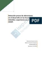 Detección Precoz de Alteraciones en El Desarrollo en Las Escuelas Infantiles- Experiencia en El CDIAP.