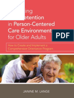Enhancing Staff Retention in Person-Centered Care Environments for Older Adults (Excerpt)