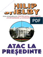 Philip Shelby - Atac La Presedinte