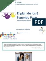 El Plan de Los Seis Pasos-segundo Paso