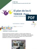El Plan de Los Seis Pasos- EL TERCER Paso