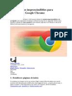 Los 5 Ajustes Imprescindibles Para Aprovechar Google Chrome