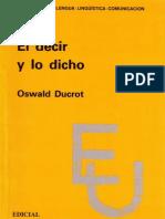 Ducrot Oswald 2001 El Decir y Lo Dicho