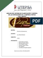 Análisis Del Sistema de Planificación y Control de Las Operaciones de La Empresa Tortas