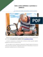 Descubren estafas contra jubilados o próximos a jubilarse