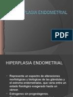 Hiperplasia Endometrial.