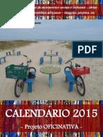 calendário OFICINATIVA 2015