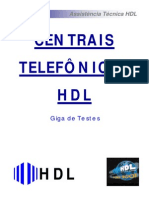 Giga de Teste - Centrais HDL - 2005