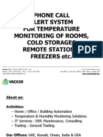PHONE CALL ALERT SYSTEM FOR TEMPERATURE MONITORING OF ROOMS, COLD STORAGES, REMOTE STATIONS, FREEZERS