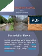 Bentuklahan Fluvial