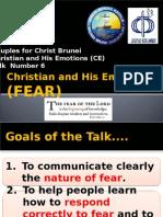 CE Talk 6 Fear (10.2014) roniecolomacfcbrunei.pptx