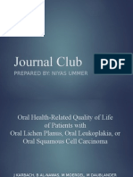 "Journal Club on ""Oral Health-Related Quality of Life of Patients With Oral Lichen Planus, Leukoplakia, or Squamous Cell Carcinoma"""
