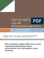 Faktor-Faktor Dalam Pengendalian Mutu