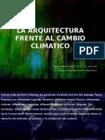 La Arquitectura Frente Al Cambio Climatico