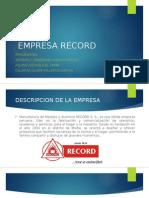 Empresa Record- fabricación de esmalte