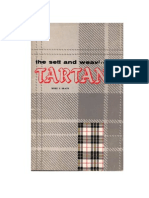 The Sett & Weaving of Tartans by Mary E Black